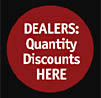DEALERS: Quantity discounts here